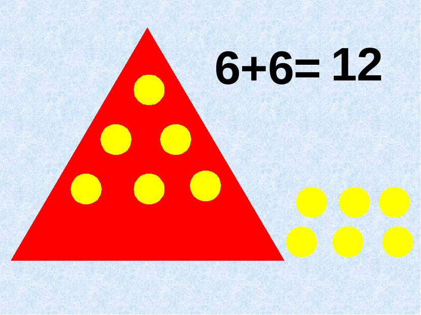 6+6= 12