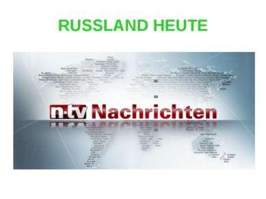 RUSSLAND HEUTE