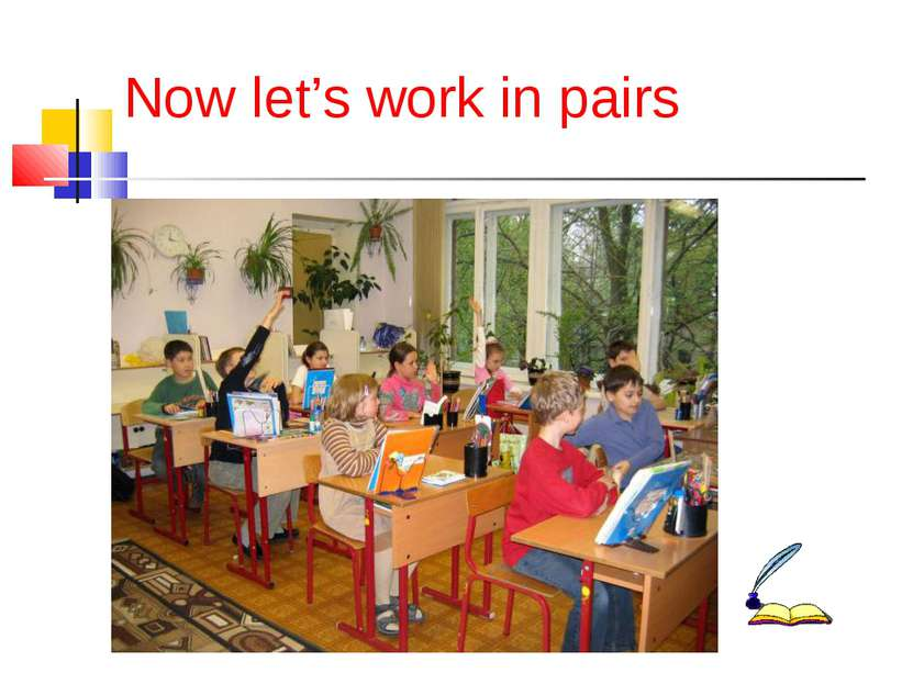 Now let's work in pairs