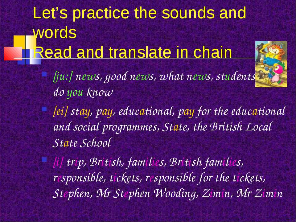 Let's practice the sounds and words Read and translate in chain [ju:] news, g...