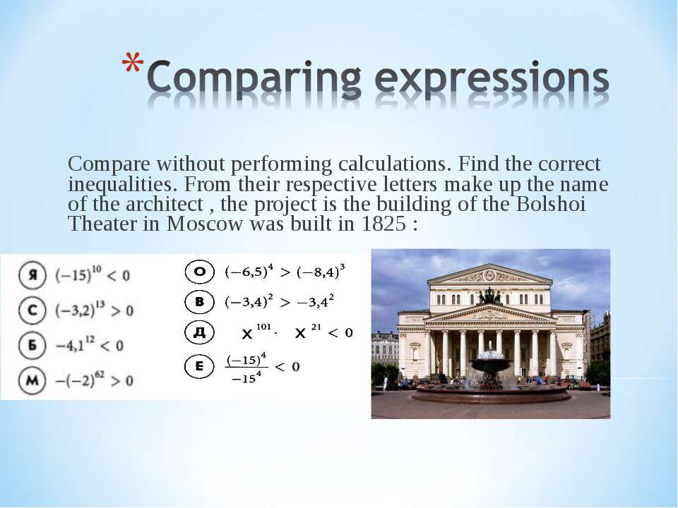Compare without performing calculations. Find the correct inequalities. From ...