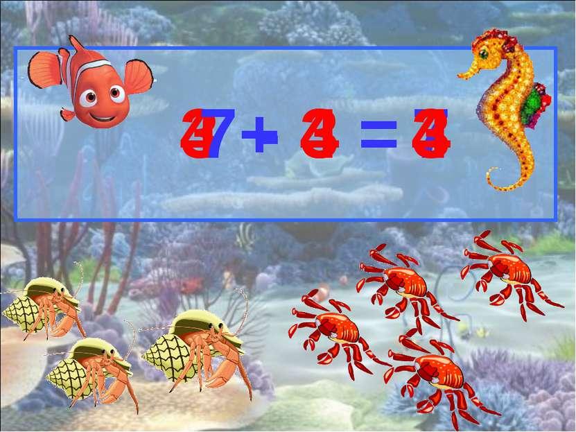 3 + 4 = 7 4 + 3 = 7 - 3 = 4 7 - 4 = 3