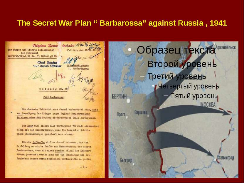 "The Secret War Plan "" Barbarossa"" against Russia , 1941"