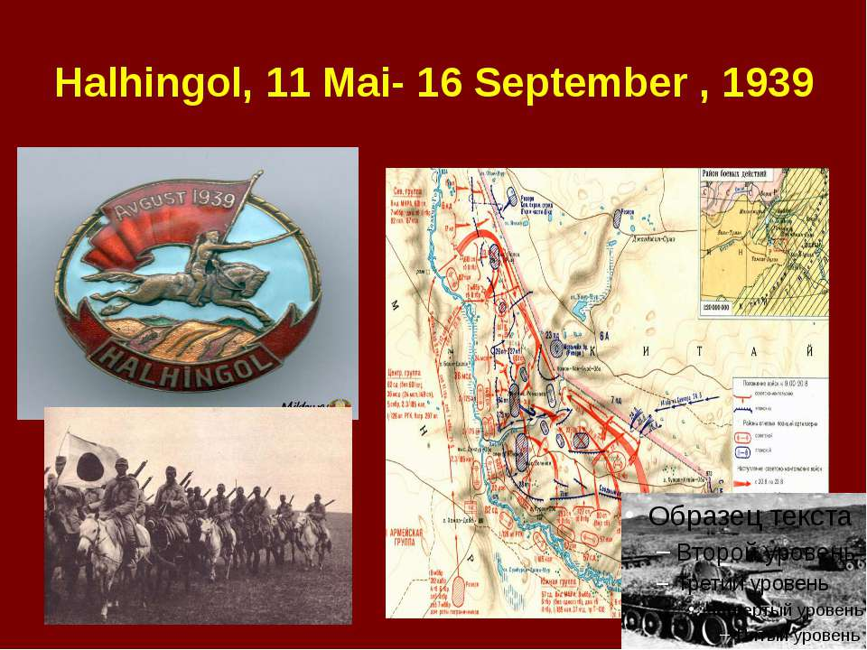 Halhingol, 11 Mai- 16 September , 1939