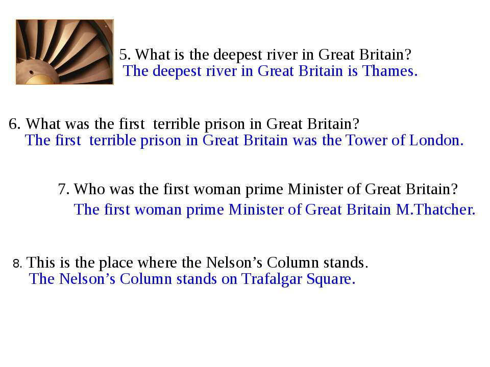 8. This is the place where the Nelson's Column stands. 7. Who was the first w...