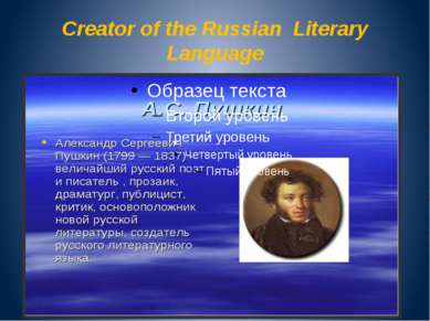 Creator of the Russian Literary Language