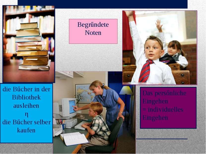 die Bűcher in der Bibliothek ausleihen ǂ die Bűcher selber kaufen Das persőnl...