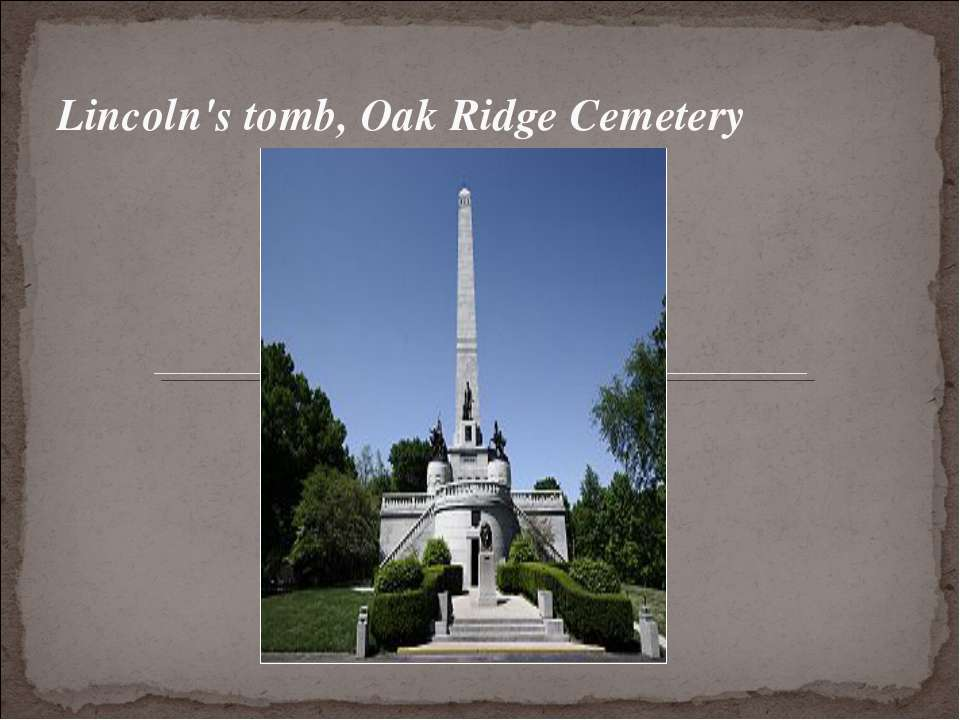 Lincoln's tomb, Oak Ridge Cemetery