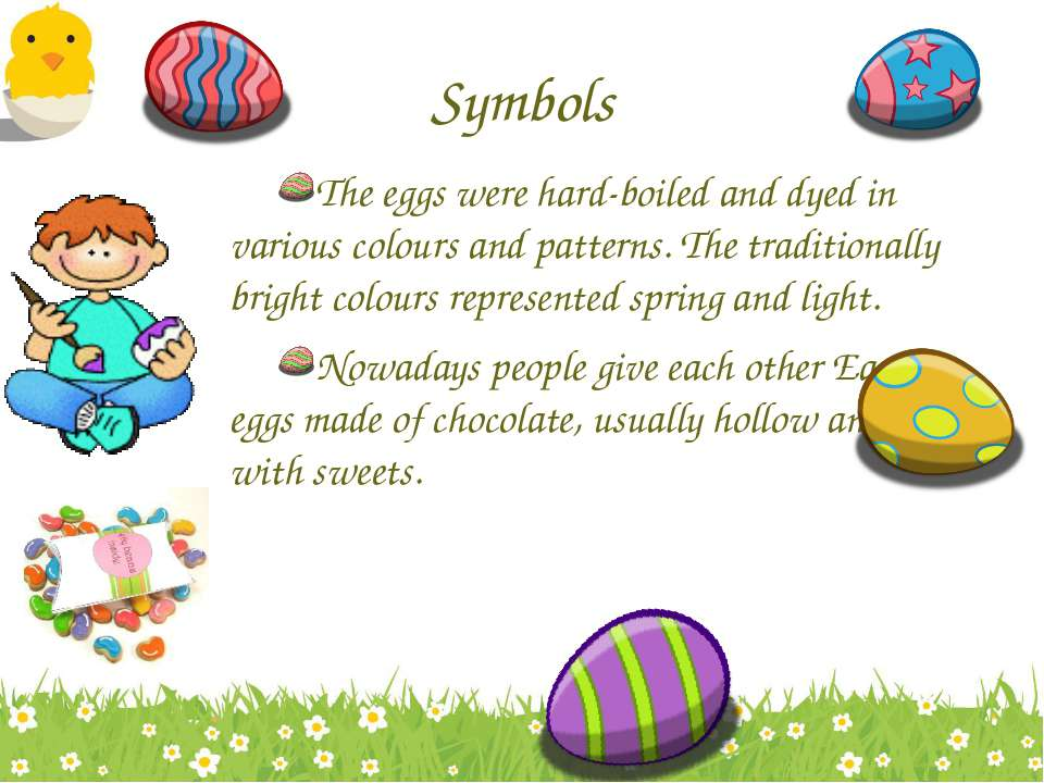 Symbols The eggs were hard-boiled and dyed in various colours and patterns. T...