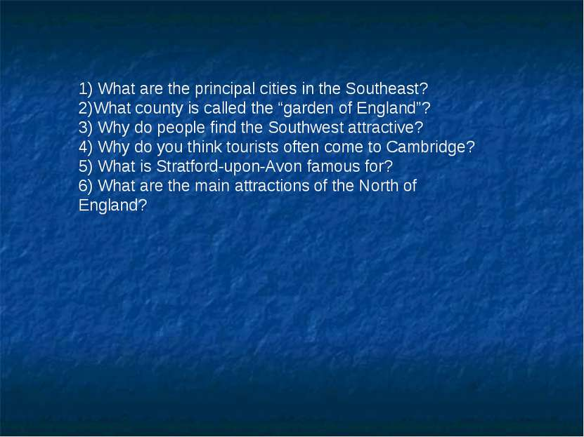 1) What are the principal cities in the Southeast? 2)What county is called th...