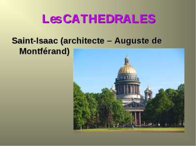 Les CATHEDRALES Saint-Isaac (architecte – Auguste de Montférand)