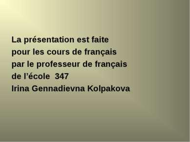 La présentation est faite pour les cours de français par le professeur de fra...