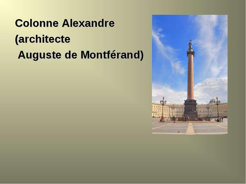 Colonne Alexandre (architecte Auguste de Montférand)