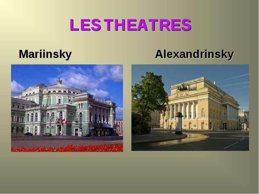 LES THEATRES Mariinsky Alexandrinsky