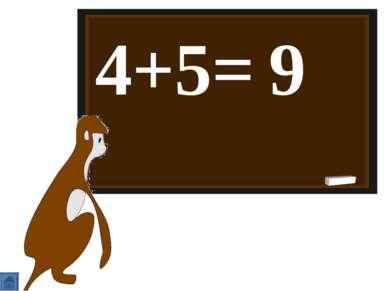 4+5= 9