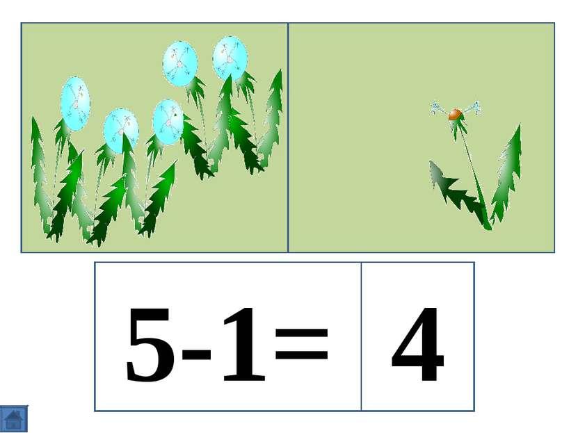 5-1= 4