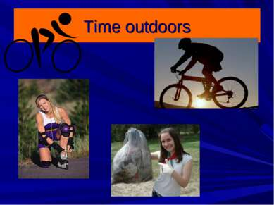 Time outdoors