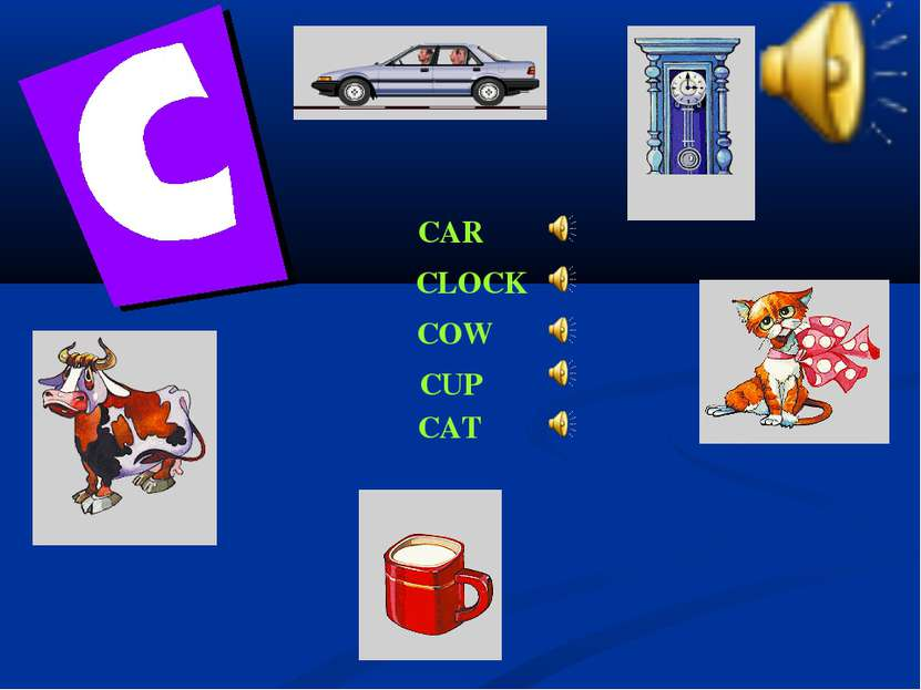 CAR CLOCK COW CUP CAT