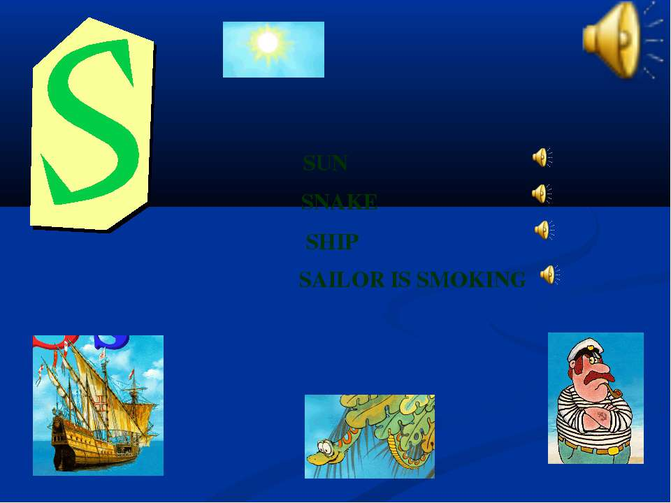 SHIP SNAKE SUN SAILOR IS SMOKING
