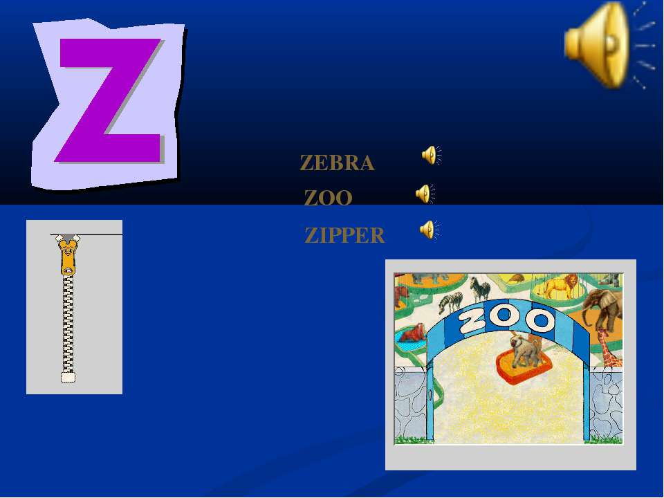 ZIPPER ZOO ZEBRA