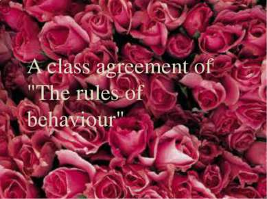 "A class agreement of ""The rules of behaviour"""