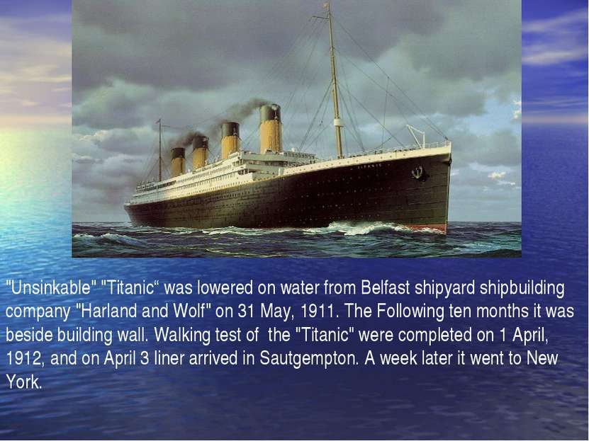 """Unsinkable"" ""Titaniс"" was lowered on water from Belfast shipyard shipbuildin..."