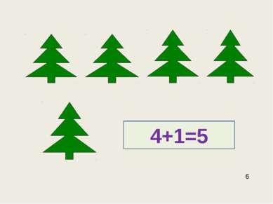 4+1=5