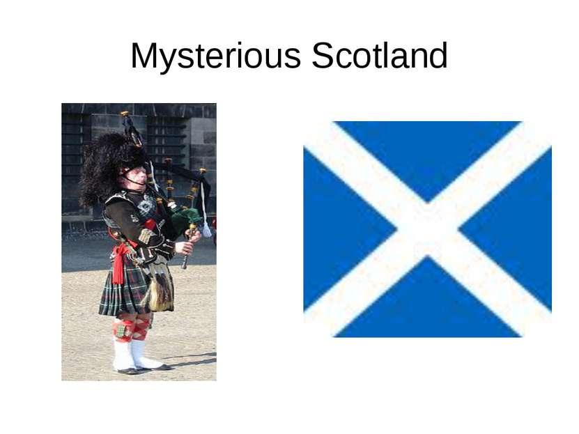 Mysterious Scotland