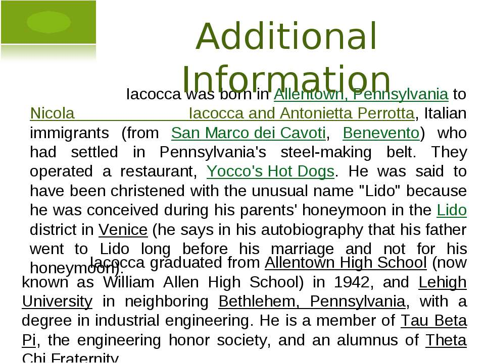 Iacocca was born in Allentown, Pennsylvania to Nicola Iacocca and Antonietta ...