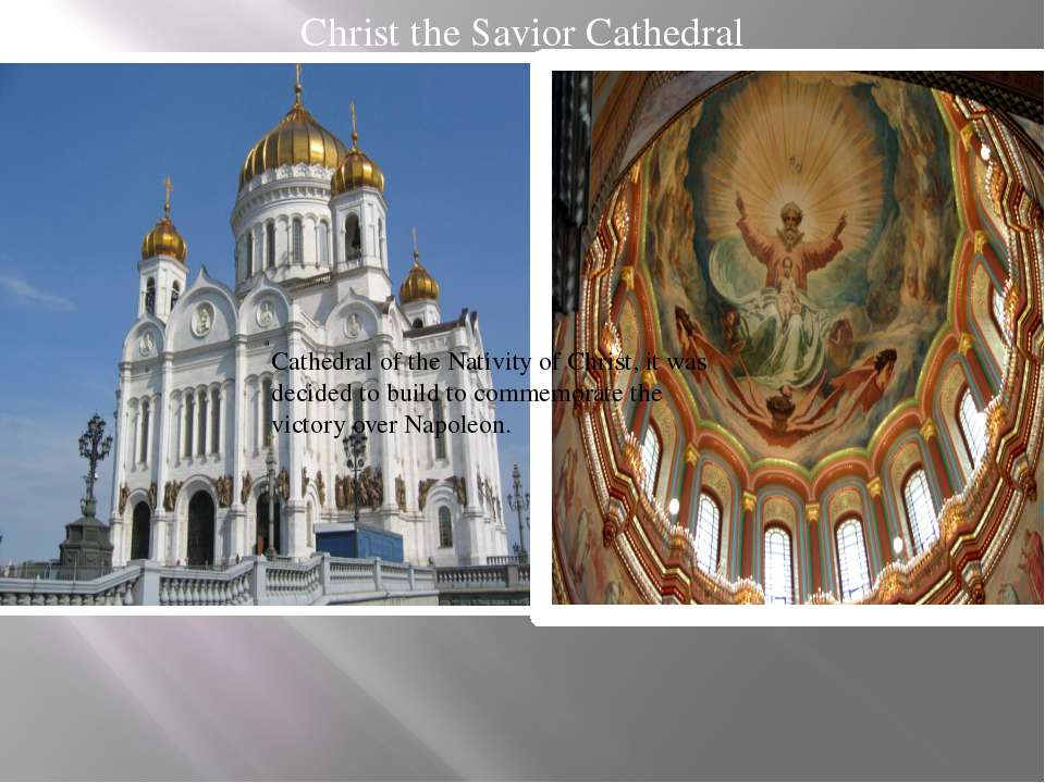 Christ the Savior Cathedral Cathedral of the Nativity of Christ, it was decid...