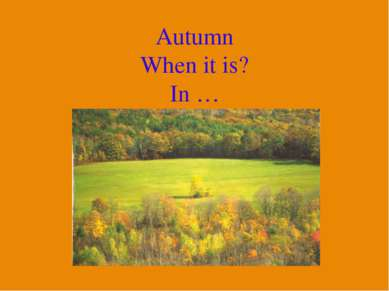 Autumn When it is? In …