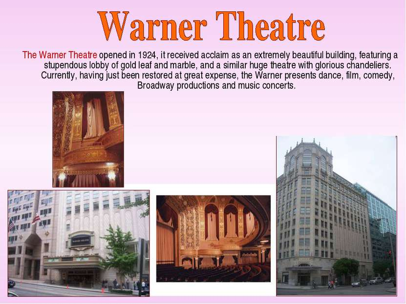 The Warner Theatre opened in 1924, it received acclaim as an extremely beauti...