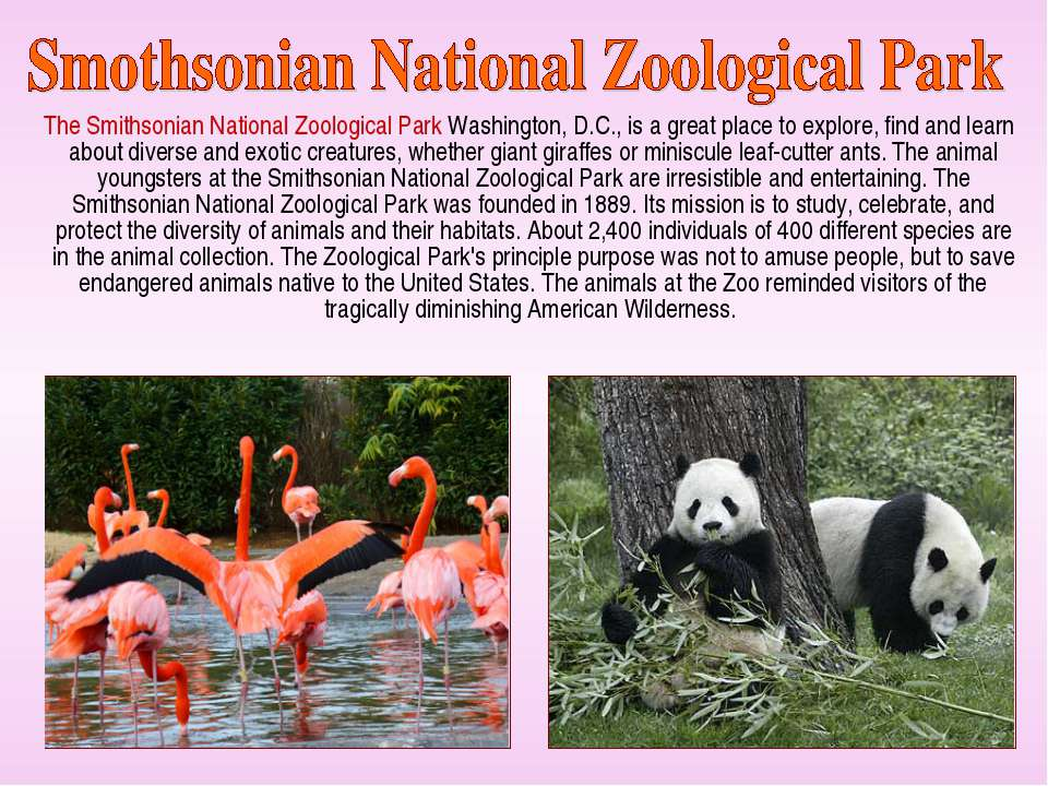 The Smithsonian National Zoological Park Washington, D.C., is a great place t...