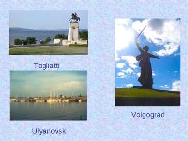 Togliatti Volgograd Ulyanovsk