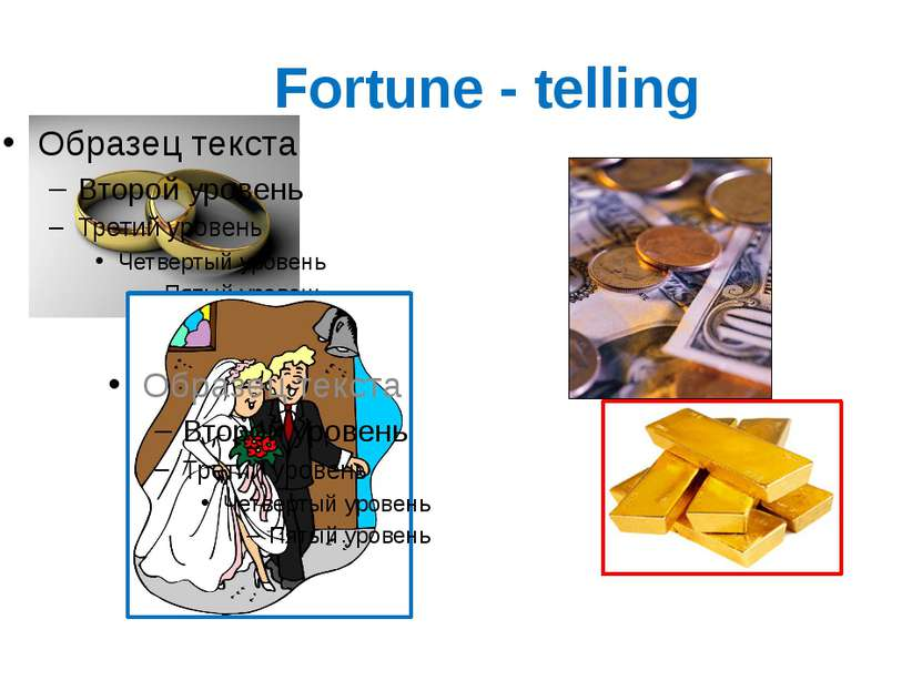 Fortune - telling