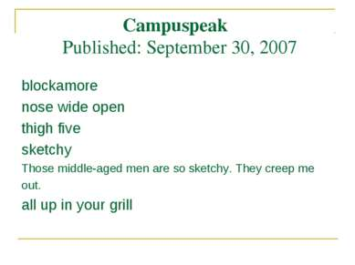 Campuspeak Published: September 30, 2007 blockamore nose wide open thigh five...