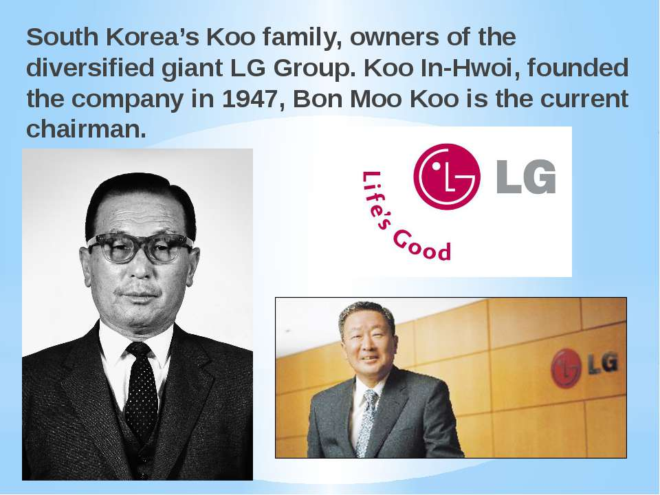 South Korea's Koo family, owners of the diversified giant LG Group. Koo In-Hw...