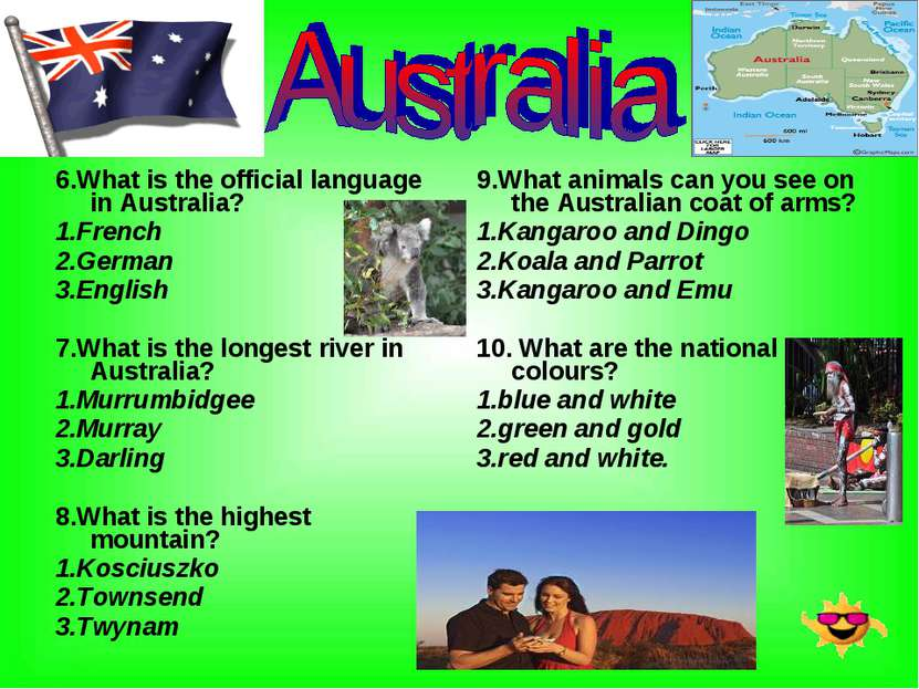 6.What is the official language in Australia? 1.French 2.German 3.English 7.W...