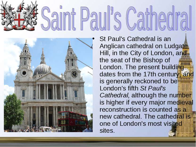 St Paul's Cathedral is an Anglican cathedral on Ludgate Hill, in the City of ...