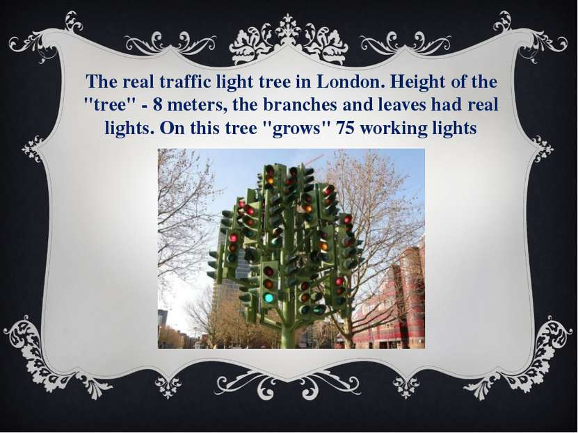 "The real traffic light tree in London. Height of the ""tree"" - 8 meters, the b..."