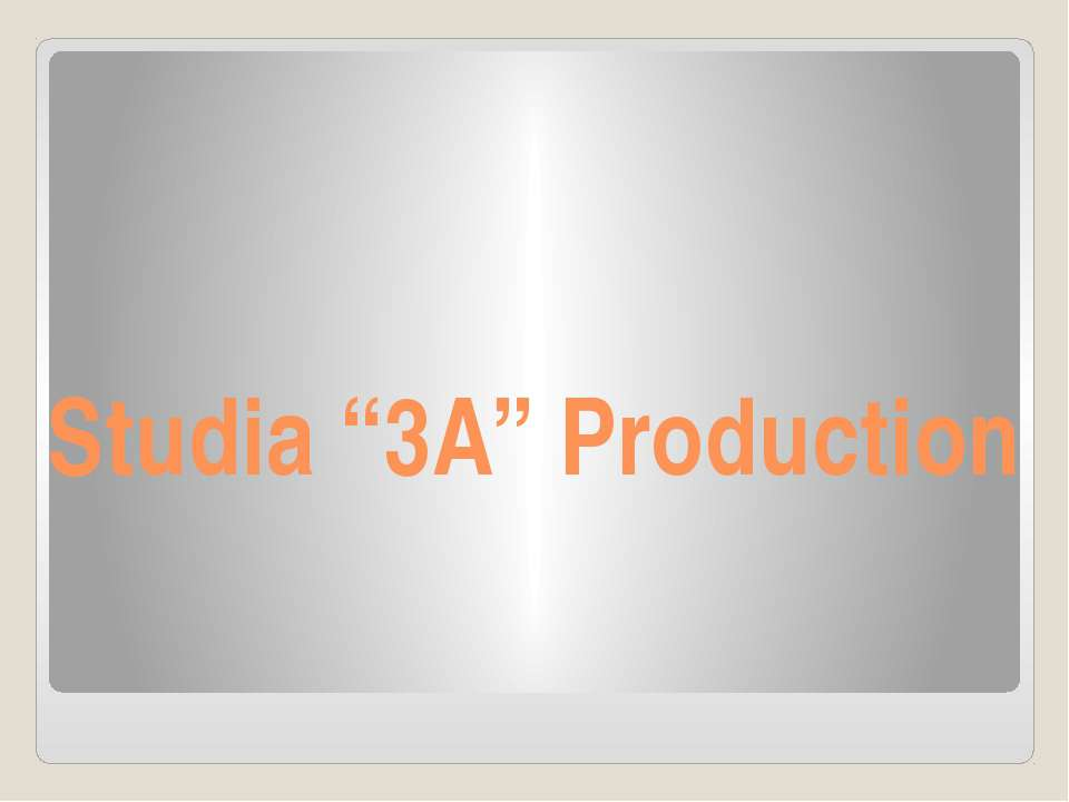 "Studia ""3A"" Production"
