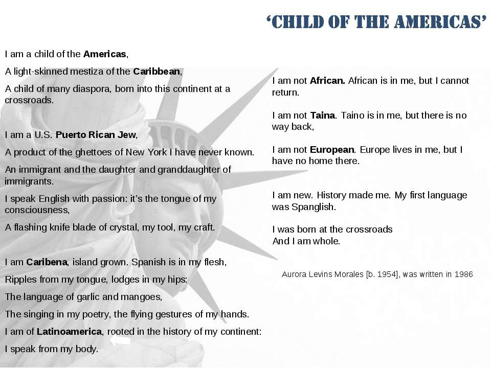 I am a child of the Americas, A light-skinned mestiza of the Caribbean, A chi...