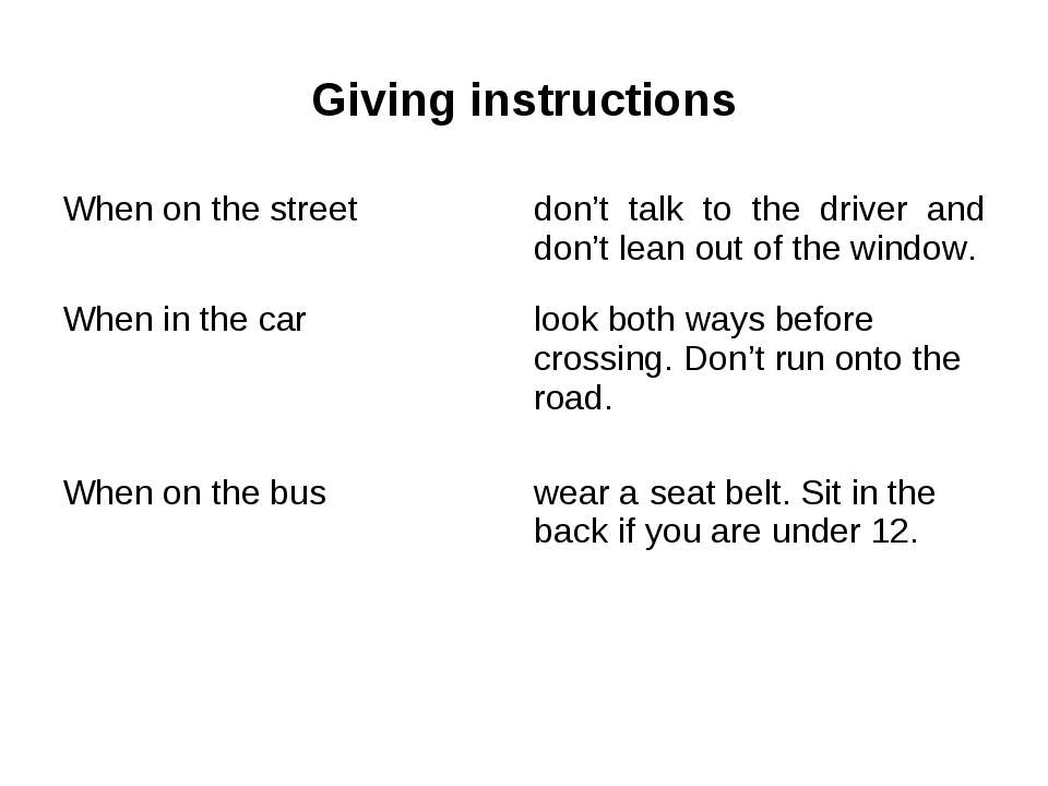 Giving instructions