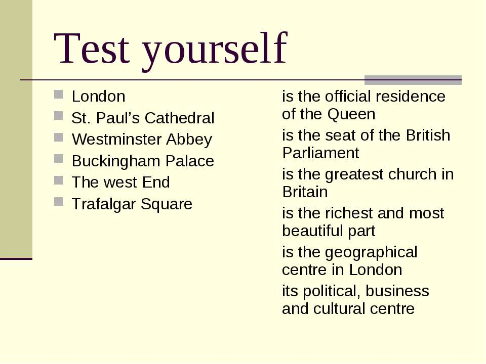 Test yourself London St. Paul's Cathedral Westminster Abbey Buckingham Palace...