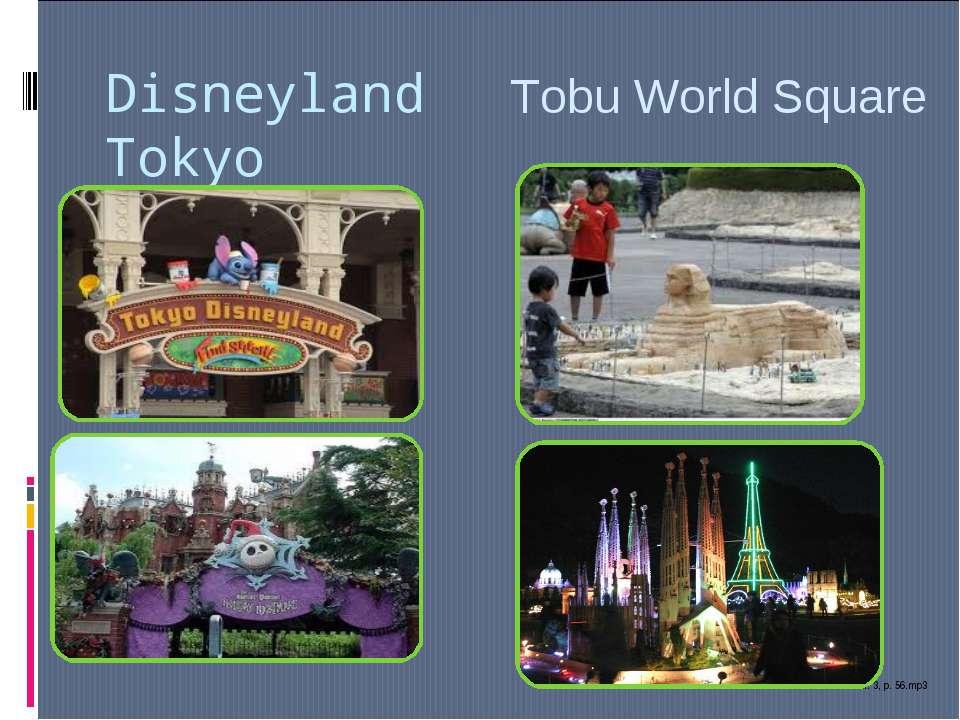 Disneyland Tokyo Tobu World Square