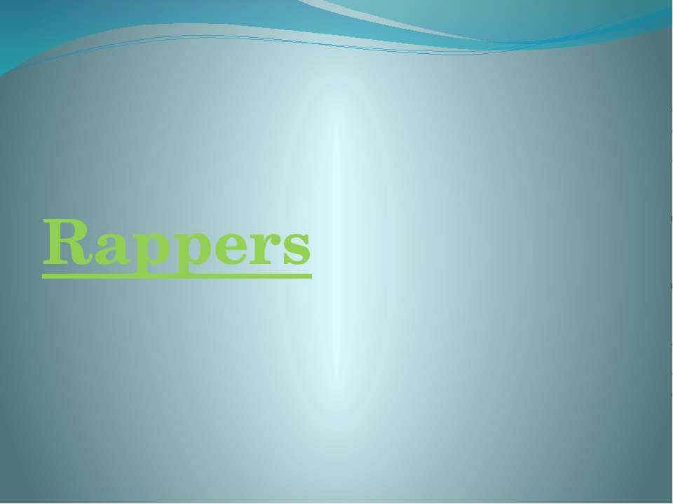 Rappers