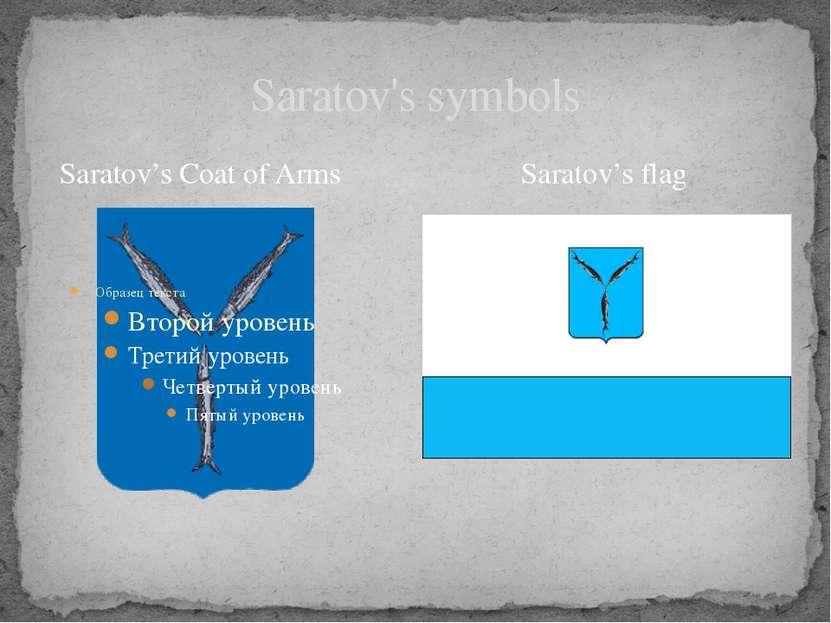 Saratov's symbols Saratov's Coat of Arms Saratov's flag