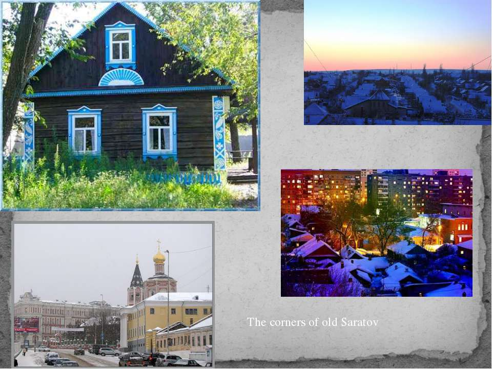 The corners of old Saratov