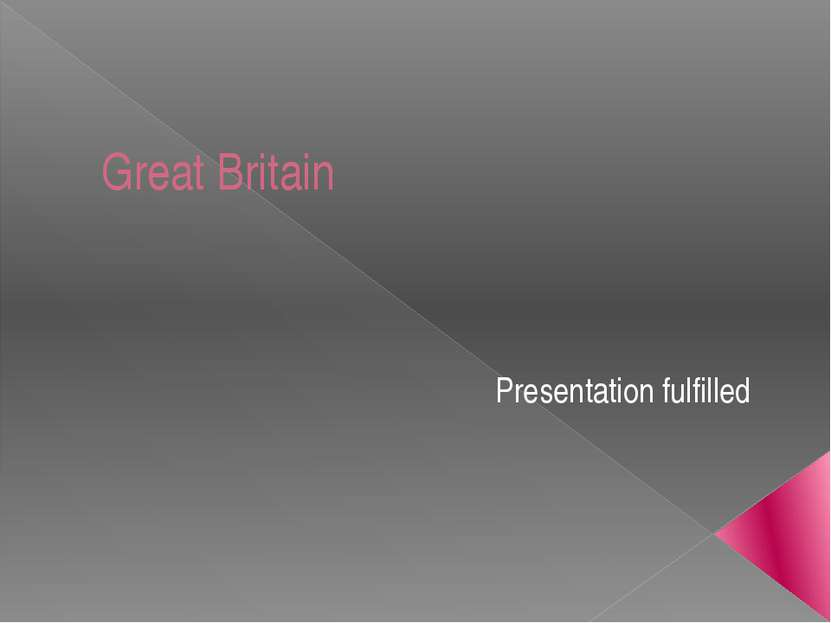 Great Britain Presentation fulfilled