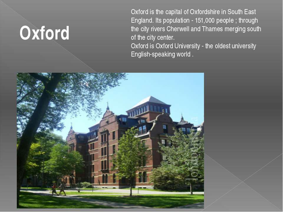 Oxford is the capital of Oxfordshire in South East England. Its population - ...